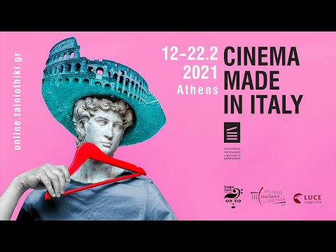CINEMA MADE IN ITALY/ ATHENS | 12-22.02.2021 | online.tainiothiki.gr