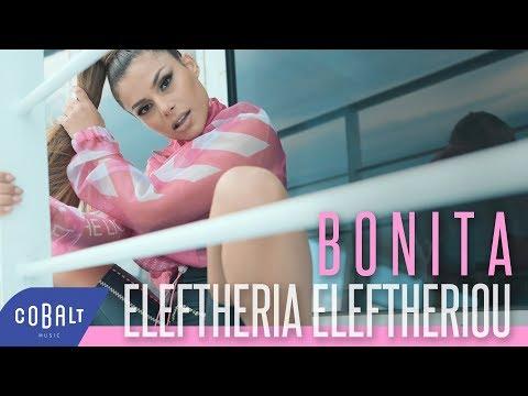 Eleftheria Eleftheriou - Bonita   Official Video Clip