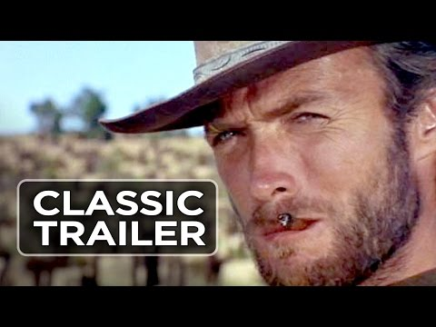 The Good, the Bad, and the Ugly Official Trailer #1 - Clint Eastwood Movie (1966) HD